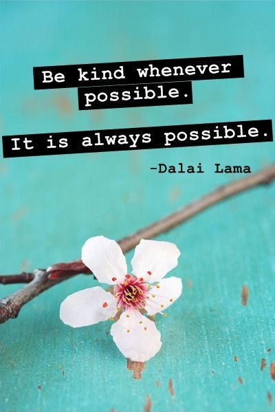 be-kind-whenever-possible-it-is-always-possible-quote-1